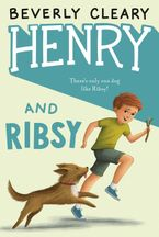 Henry and Ribsy Hardcover  by Beverly Cleary