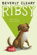 Ribsy Hardcover  by Beverly Cleary