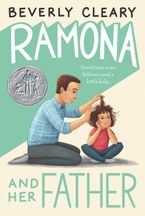 Ramona and Her Father Hardcover  by Beverly Cleary