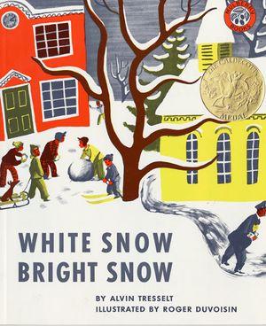 White Snow, Bright Snow book image