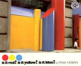Is It Red? Is It Yellow?  Is It Blue?