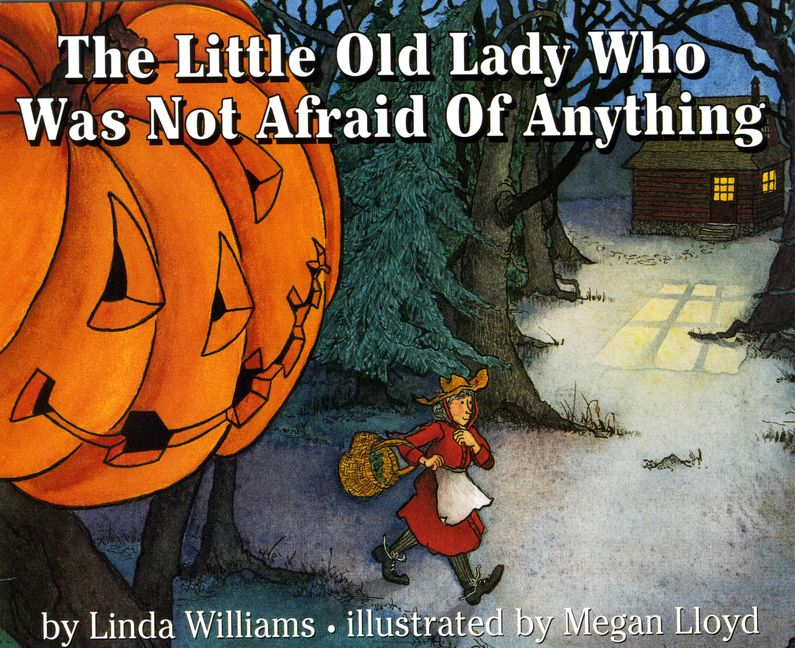 The Little Old Lady Who Was Not Afraid Of Anything Linda