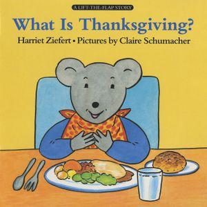 What Is Thanksgiving? book image