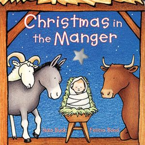 Christmas in the Manger Board Book book image