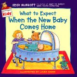 What to Expect When the New Baby Comes Home