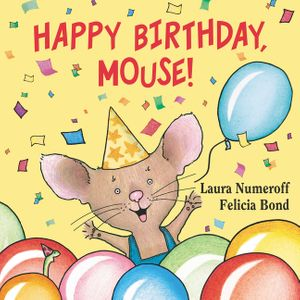 Happy Birthday, Mouse! book image