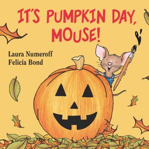 It's Pumpkin Day, Mouse! book image