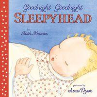 goodnight-goodnight-sleepyhead-board-book