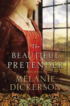 Beautiful Pretender Paperback  by Melanie Dickerson