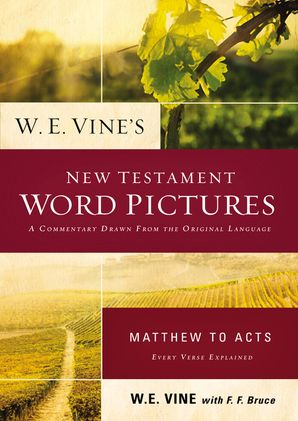W.E. Vine's New Testament Work Pictures