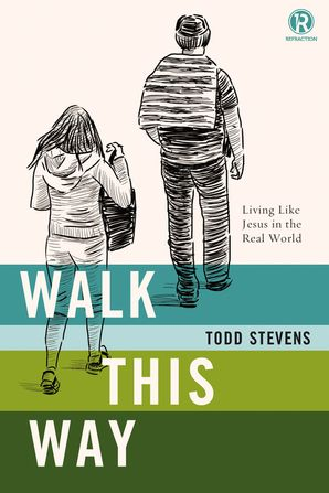 WALK THIS WAY REFRACTION PB Paperback  by Todd Stevens