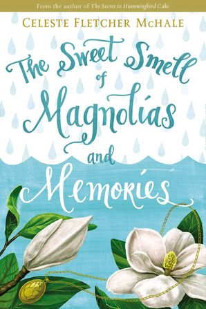 Sweet Smell of Magnolias and Memories