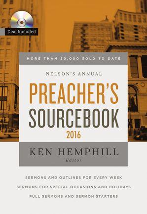 Nelson's Annual Preacher's Sourcebook 2016