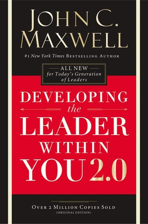Developing the Leader Within You 2.0 Paperback  by John Maxwell
