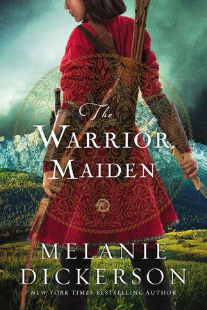 Warrior Maiden Hardcover  by Melanie Dickerson