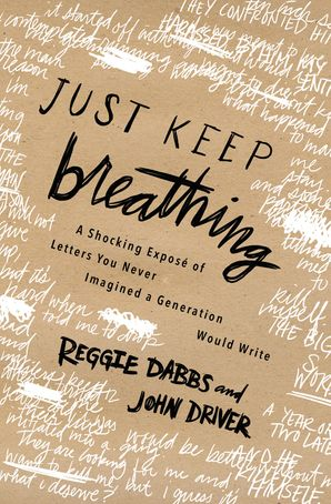 Just Keep Breathing Paperback  by