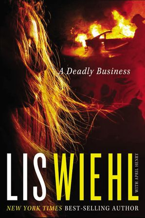 Deadly Business Paperback  by Lis Wiehl