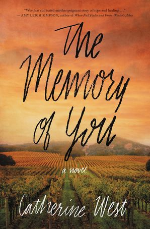 Memory of You: 0 Paperback  by Catherine West