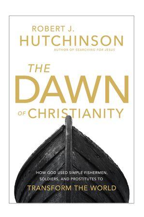 Dawn of Christianity