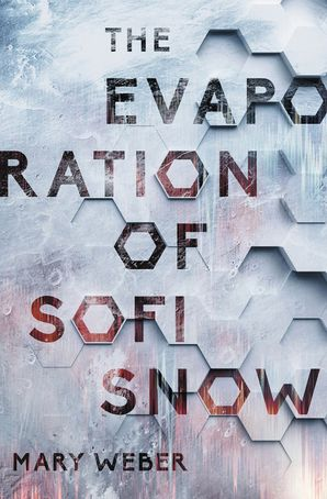 Evaporation of Sofi Snow Hardcover  by Mary Weber