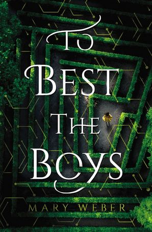 To Best the Boys Hardcover  by Mary Weber