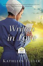 Kathleen Fuller - Written In Love