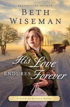 Beth Wiseman - His Love Endures Forever