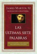 últimas siete palabras eBook  by James Martin