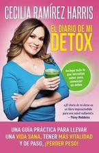 diario de mi detox eBook  by Cecilia Ramirez Harris