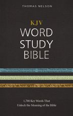 - KJV Word Study Bible, Red Letter Edition: 1,700 Key Words That Unlock The Meaning Of The Bible