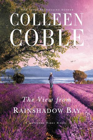 View from Rainshadow Bay Paperback  by Colleen Coble