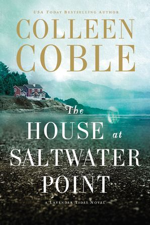 House at Saltwater Point Paperback  by Colleen Coble