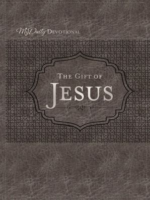 Gift of Jesus Hardcover  by Johnny Hunt