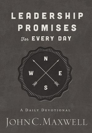 Leadership Promises for Every Day: A Daily Devotional Hardcover  by John Maxwell
