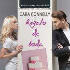 Regalo de boda Downloadable audio file UBR by Cara Connelly