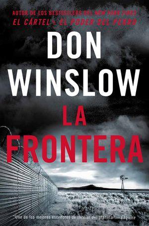 The Border / La Frontera (Spanish edition) book image