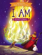 I Am Devotional: 100 Devotions About The Names Of God - Diane Stortz