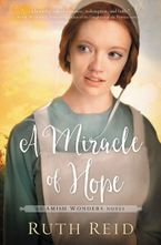Ruth Reid - A Miracle Of Hope