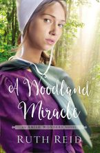 Ruth Reid - A Woodland Miracle