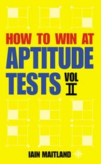 how-to-win-at-aptitude-tests-vol-ii