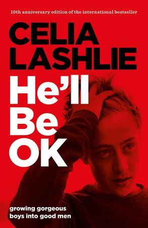 Cover image - He'll Be OK: Growing Gorgeous Boys Into Good Men 10th Anniversary