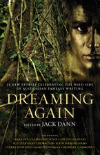 Dreaming Again eBook  by Jack Dann