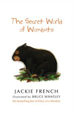 The Secret World Of Wombats