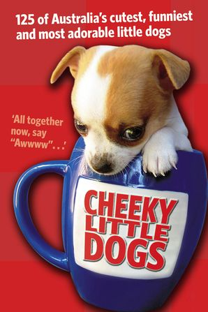 Cheeky Little Dogs