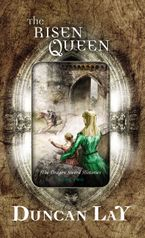 The Risen Queen eBook  by Duncan Lay