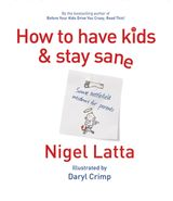 How to Have Kids and Stay Sane