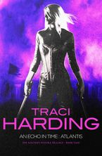 An Echo in Time Atlantis eBook  by Traci Harding