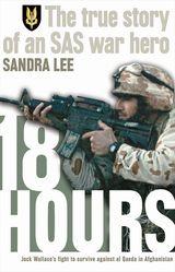18 Hours: The True Story of an SAS War Hero