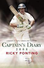 captains-diary-2008-a-season-of-tests-turmoil-and-twenty20