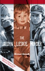 The Jaidyn Leskie Murder
